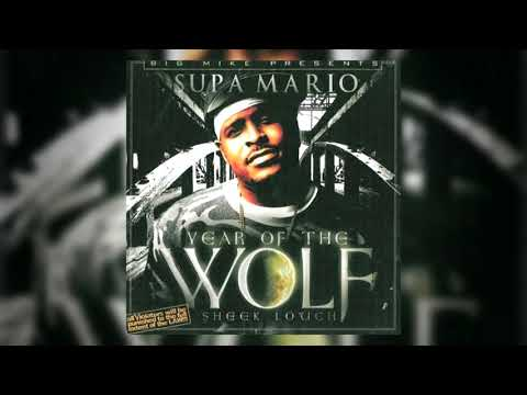 DJ Big Mike & Supa Mario: Sheek Louch - Year of the Wolf