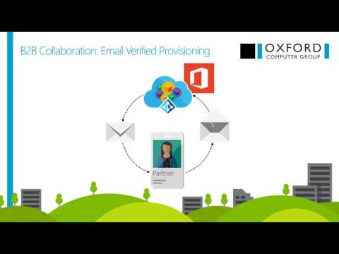 Azure AD B2B: Collaboration Made Efficient & Secure