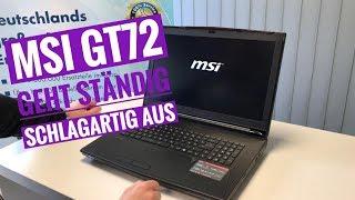 MSI GT72 geht ständig schlagartig aus