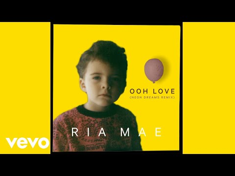 Ria Mae - Ooh Love (Neon Dreams Remix) (Audio)