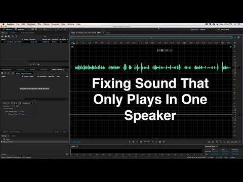 Fixing Sound That Only Plays In One Speaker