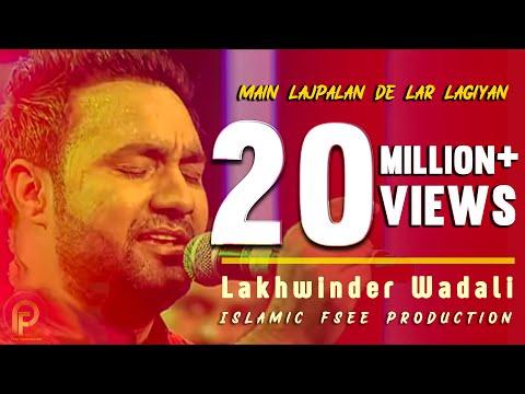 Mai lajpalan de lar lagiyan Tik tok wala song by lakhwinder wadali