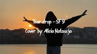 SF9 TEAR DROP 에스에프나인 COVER BY | Alicia Natassja