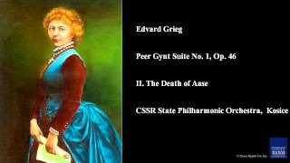 Edvard Grieg, Peer Gynt Suite No. 1, Op. 46, II. The Death of Aase