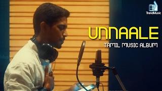 Unnaalae | Tamil Music Album | Anurag Patnaik | Trend Music