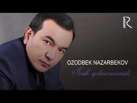 Ozodbek Nazarbekov - Sevib Qolmasammidi