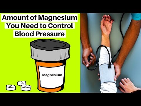 The Amount Of Magnesium You Need To Never Need Blood Pressure Meds Again