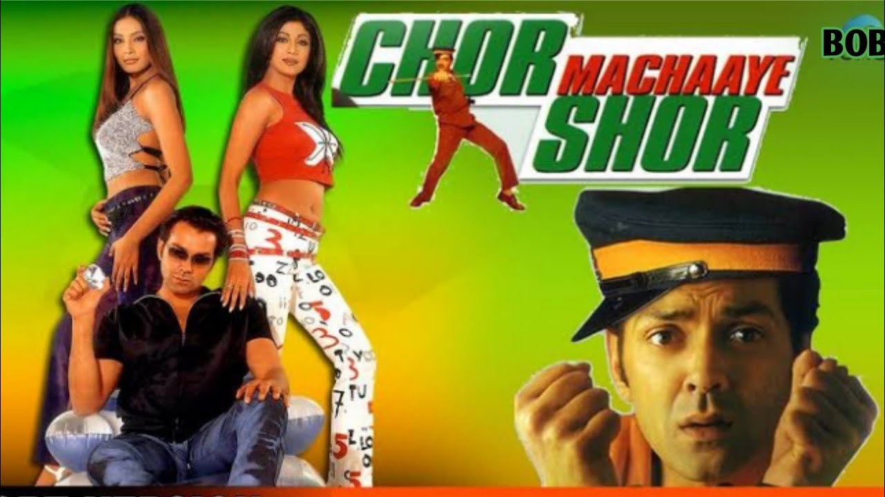 Download Chor Machaaye Shor Full Movie Facts and Review   Bobby Deol   Shilpa Shetty   Om Puri   Paresh Rawal