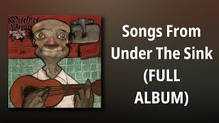 Mischief Brew Songs From Under The Sink MP3