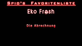 Eko Fresh - Die Abrechnung (HQ)