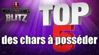 World of Tanks Blitz - Top 5 des chars à posséder !!!