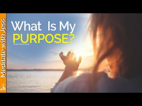 How To Know Your PURPOSE - Guided Meditation