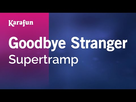 Karaoke Goodbye Stranger - Supertramp *