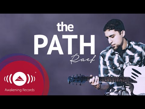 Raef - The Path | Official Lyric Video