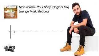 Nick Siarom - Your Body (Original Mix)