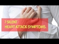 7 SILENT HEART ATTACK SYMPTOMS
