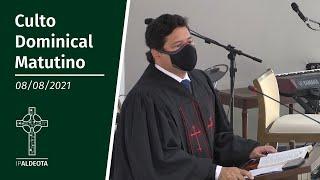 Culto Matutino (08/08/2021) - Rev. Ricardo Régis