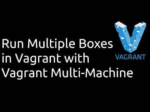 Vagrant: How to set up multiple boxes