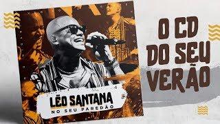 Baixar LÉO SANTANA - NO SEU PAREDÃO | CD AO VIVO