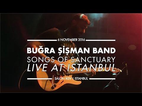 Buğra Şişman Band - Songs of Sanctuary: Live at Istanbul