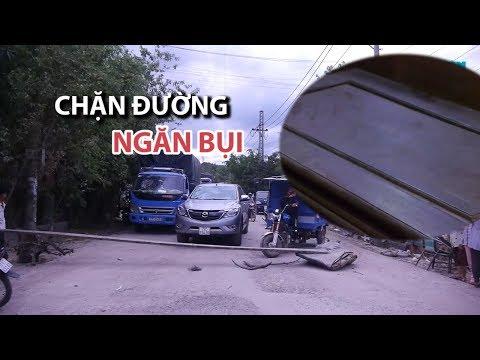 Bụi bám đầy nhà, dân chặn đường xe tải vào khu công nghiệp