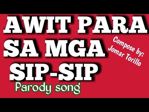 """""""KUNG PARA SAYO """"(Parody)Awit sa mga sip - sip"""