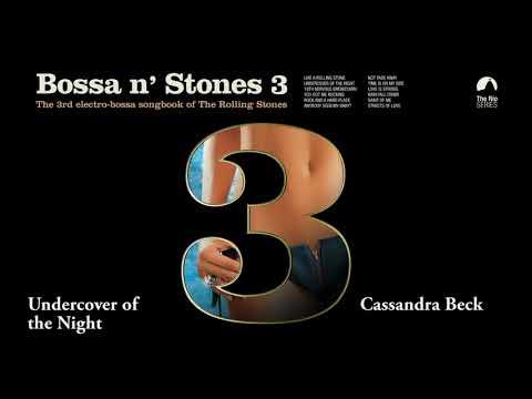 Undercover of the Night - Cassandra Beck (Bossa n´Stones 3) Mp3