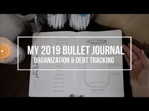 MY 2019 BULLET JOURNAL WALKTHROUGH | Debt Tracking, Budgeting