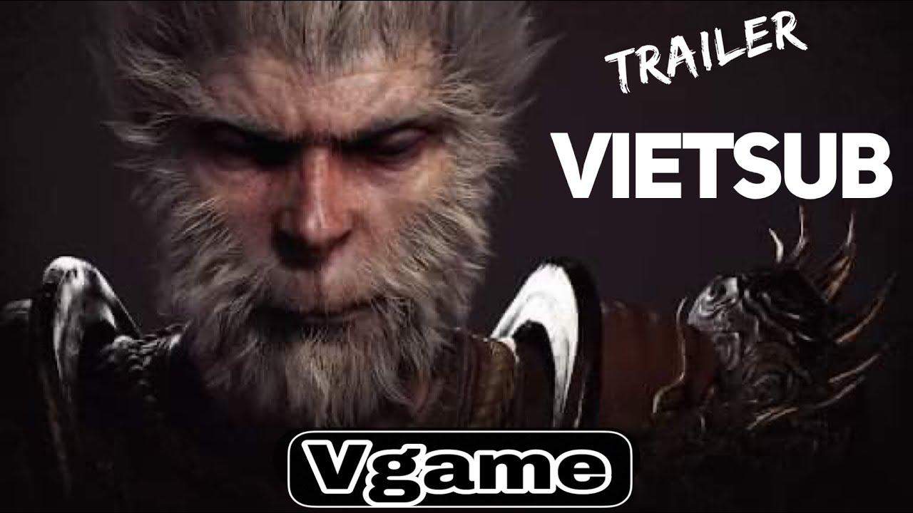 [Vietsub] Black Myth: Wukong – Hắc Thần Thoại: Tôn Ngộ Không