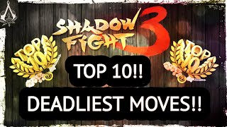 Shadow Fight 3 Top 10 Deadliest Moves: Act-1
