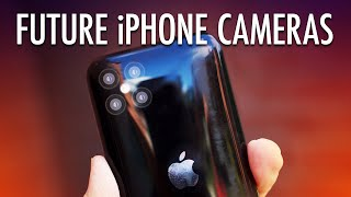 Future of iPhone Cameras