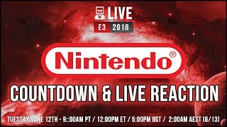 Nintendo Direct e3 2018 Countdown & Live Reaction | Super Smash Bros. for Nintendo Switch Reveal
