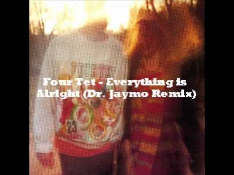 Four Tet - Everything Is Alright (Dr. Jaymo Remix) mp3
