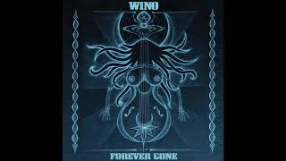 Wino - Forever Gone (Full Album 2020)