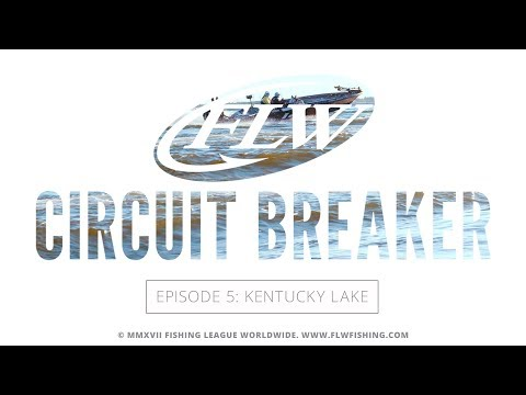 FLW Circuit Breaker S04E05 | Kentucky Lake