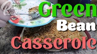 Green Bean Casserole ~ A Thanksgiving Side Dish Favorite