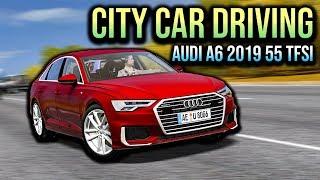 City Car Driving - Audi A6 55 TFSI Sedan 2019 | Cinematic | Custom Sound | 1080p & G27
