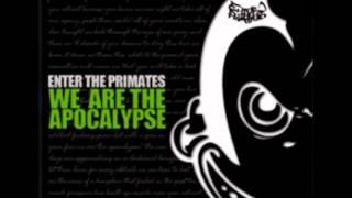Enter the Primates - When Worlds Collaspe