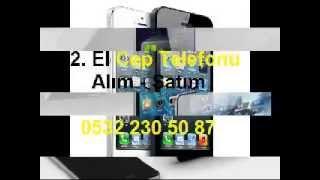 BAHÇELİEVLER 2 EL CEP TELEFONU ALANLAR CEP TELEFONU FİYATLARI 0532 230 50 87