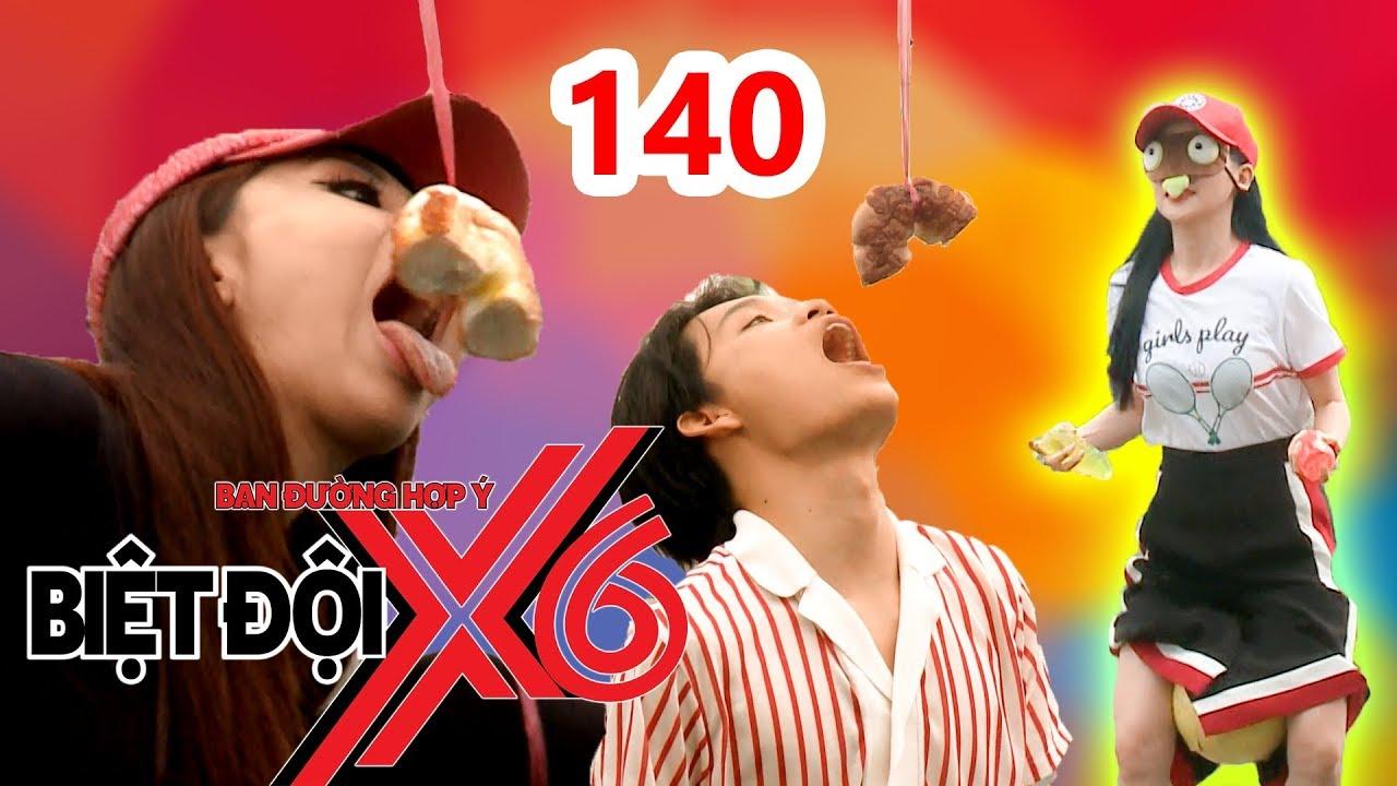 BIỆT ĐỘI X6 | BDX6 #140 |Sĩ Thanh xắn quần kẹp banh - Miko vật vã cùng Quang Trung ăn bánh cột dây