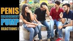 Delhi Hilarious Reaction On PENIS ENLARGEMENT PUMP !