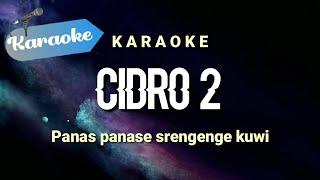 Panas panase srengenge kuwi CIDRO 2 Judul : Cidro 2 Cipta : Alm. Didi kempot Genre Karaoke : Remix DJ Karaoke by BA Musik Studio - Jika teman teman ...