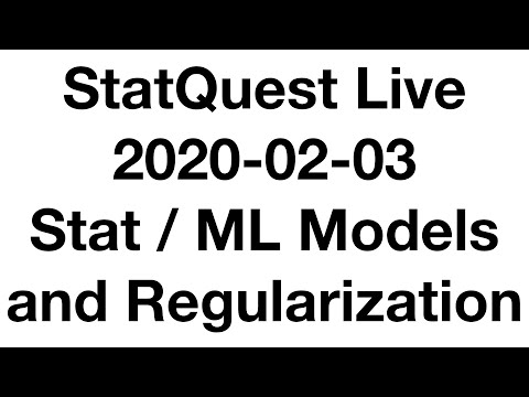 Live 2020-02-03!!! Statistical Models, Regularization, Best ML Algorithm.