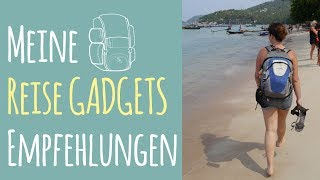 Meine Must-Have Travel Essentials / Reisegadgets
