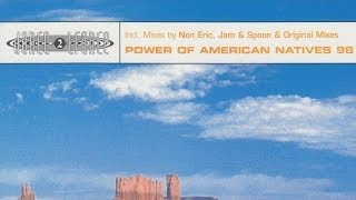 Dance 2 Trance - Power of American Natives 98 (Non Eric