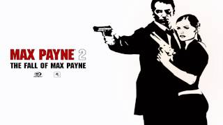 Max Payne 2 [OST] #08 - Address Unknown (The Funhouse Remix)