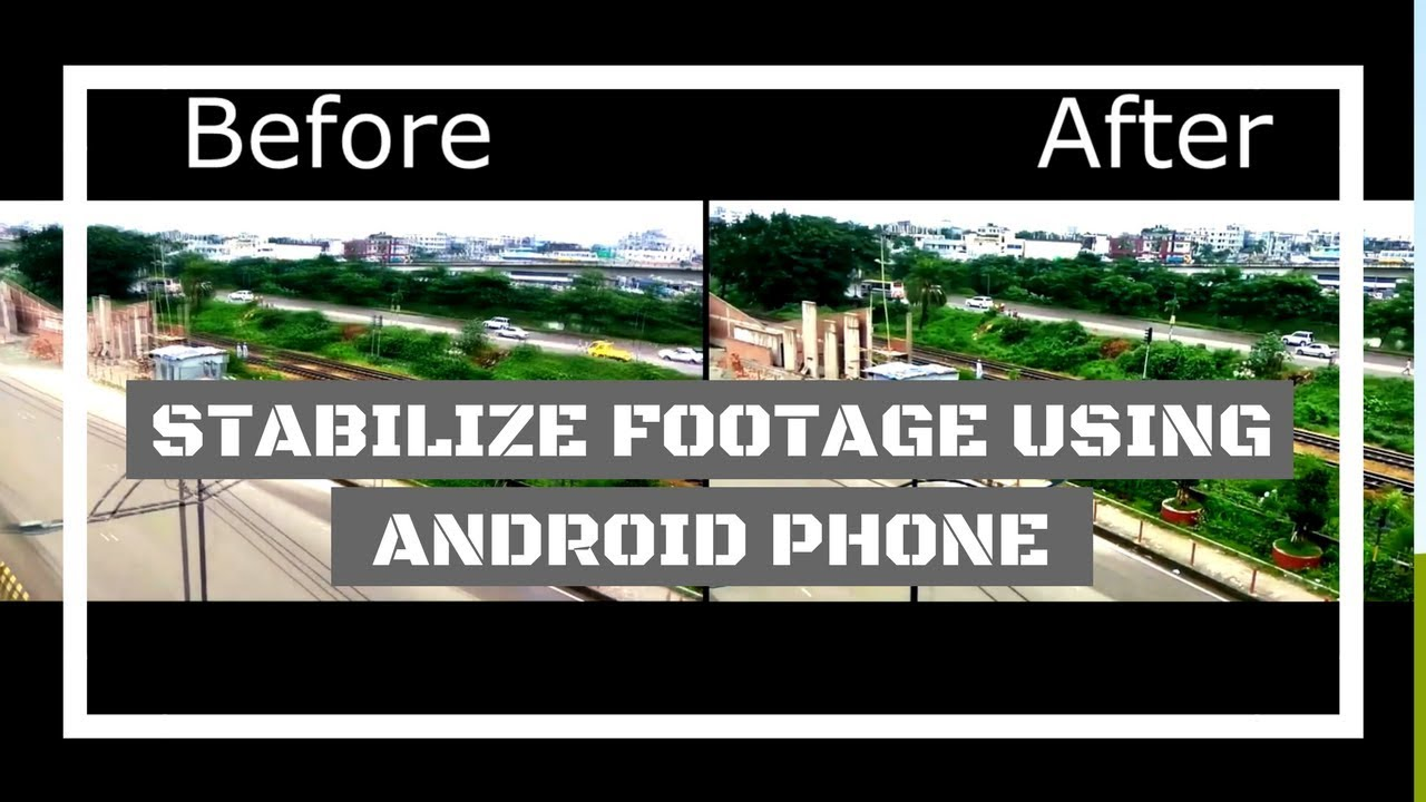 How to Stabilize a Shaky Video Using Android Phone