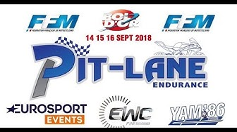 Diffusion en direct bol d'or 2018 de PIT-LANE ENDURANCE