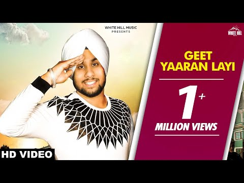 Geet Yaaran Layi (Full Song) Jot Aulakh | New Song 2018 | White Hill Music