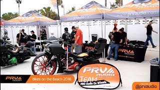 PRV Audio at the 4th Annual Bikes on the Beach Show 2018 - Miami, Florida